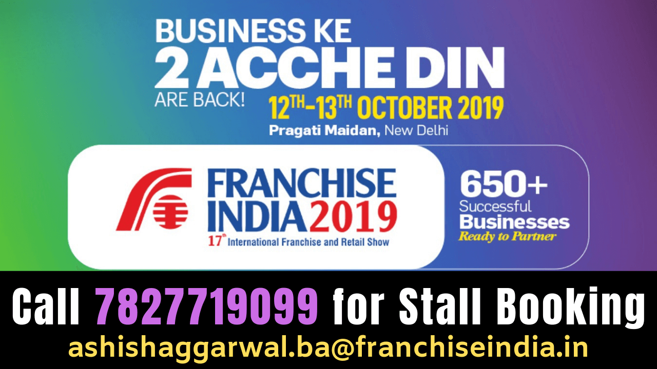 Franchise Expo 2019 Delhi