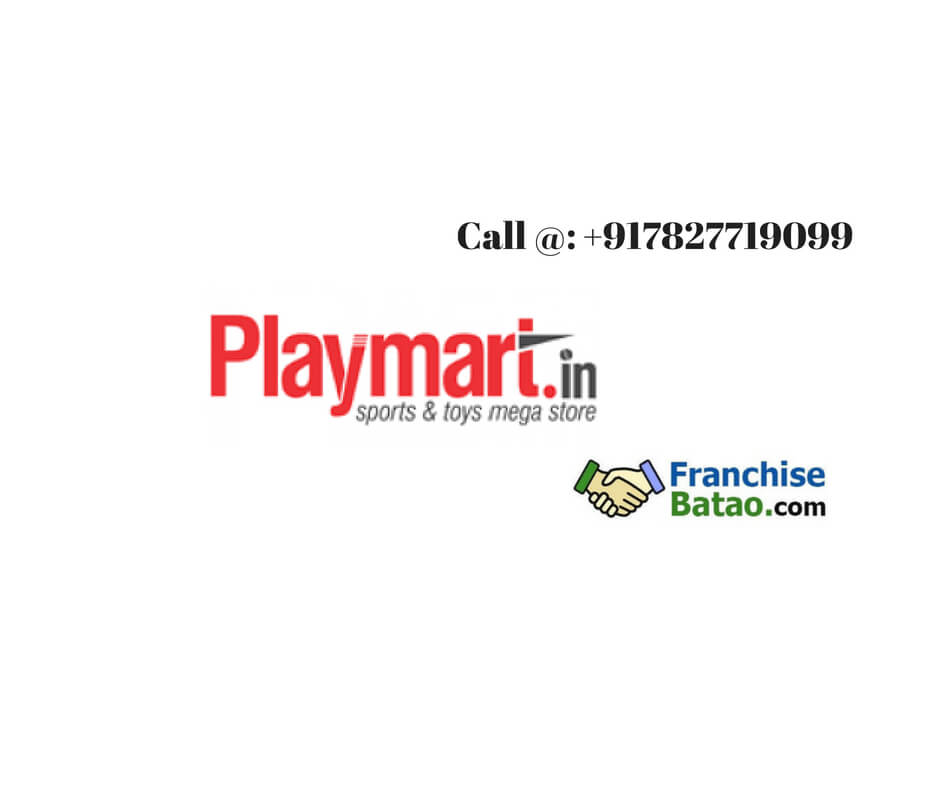 PLAYMART.IN Franchise in India