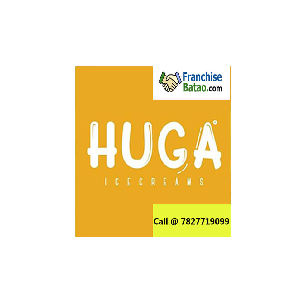 HUGA franchise available in India